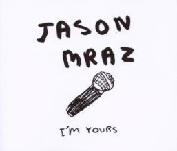 "Cover of ""I'm Yours"""